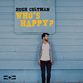 Who's Happy? von Hugh Coltman