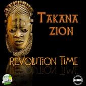 Revolution Time de Takana Zion