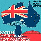 Hottest Australia Day Rock Countdown (Like a Cover Version) by Various Artists