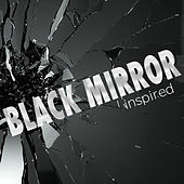 'Black Mirror' Inspired by Various Artists