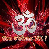 Goa Visions, Vol. 1 by Various Artists