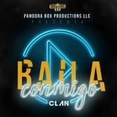 Baila Conmigo by The Clan