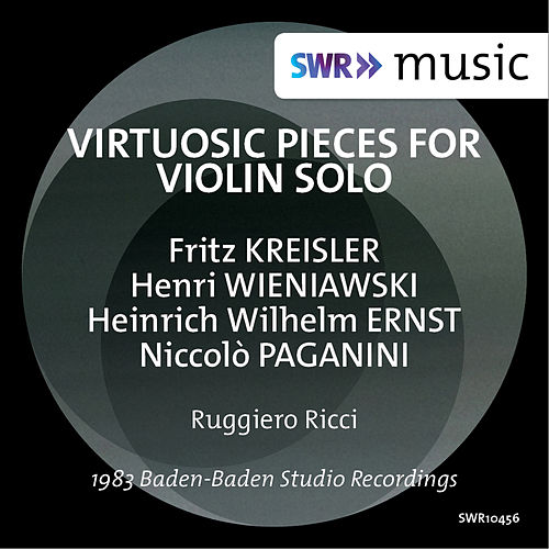 Virtuosic Pieces for Violin Solo von Ruggiero Ricci