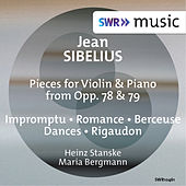 Sibelius: Pieces for Violin & Piano from Opp. 78 & 79 by Heinz Stanske