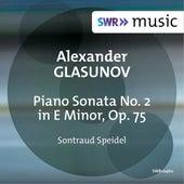 Glazunov: Piano Sonata No. 2 in E Minor, Op. 75 de Sontraud Speidel