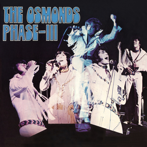 Phase III by The Osmonds