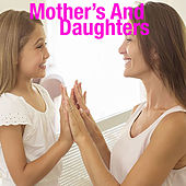 Mothers And Daughters by Various Artists