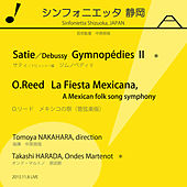 H.O. Reed: La Fiesta Mexicana - Satie: Gymnopédie No. 1 by Various Artists
