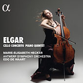 Elgar: Cello Concerto & Piano Quintet by Various Artists