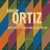 Live in Zürich by Aruán Ortiz Trio