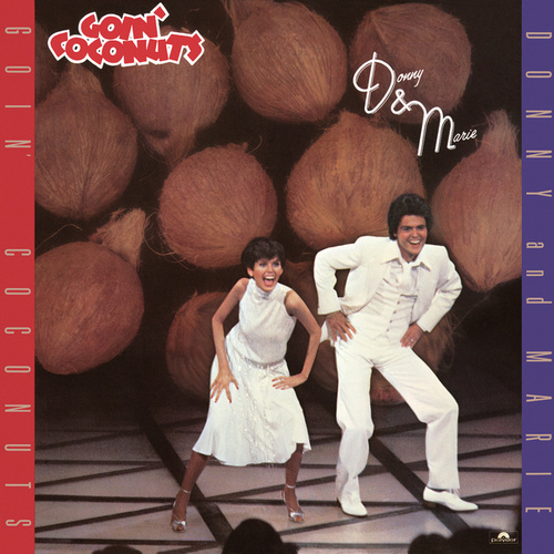 Goin' Coconuts by Donny & Marie Osmond