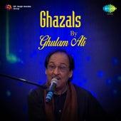 Ghazals by Ghulam Ali de Ghulam Ali