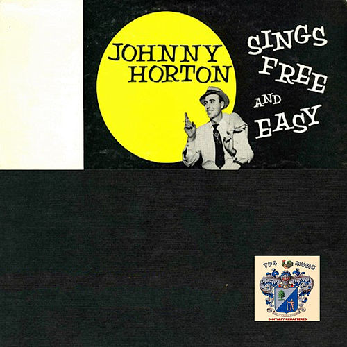 Free and Easy von Johnny Horton