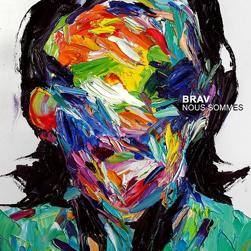 Nous sommes de Brav