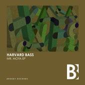 Mr. Moya EP von Harvard Bass