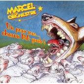 Un pour tous... Chacun ma gueule ! von Marcel et son Orchestre