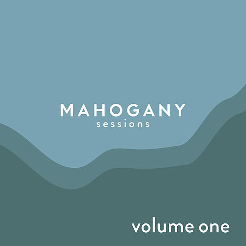 Mahogany Sessions, Vol. 1 de Various Artists