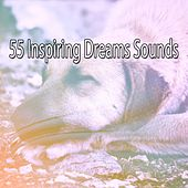 55 Inspiring Dreams Sounds by Bedtime Baby