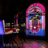 Éxitos De La Bohemia, Vol. 2 by Various Artists