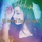 68 Mental Therapy Tracks von Best Relaxing SPA Music
