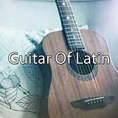 Guitar Of Latin by Guitar Instrumentals