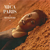 So Good (Deluxe Edition) von Mica Paris