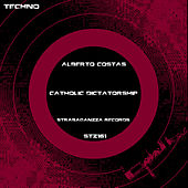 Catholic Dictatorship de Alberto Costas