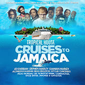 Tropical House Cruises To Jamaica by Various