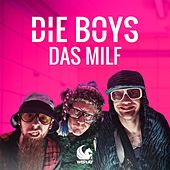 Das Milf by Die Boys