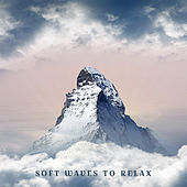 Soft Waves to Relax de Zen Meditation and Natural White Noise and New Age Deep Massage