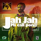 Jah Jah Mi Call Pon by Jay Tee
