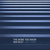 The More You Know de Ron Paley