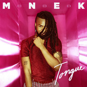 Tongue by MNEK