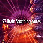 52 Brain Soothing Auras von Lullabies for Deep Meditation