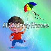 ABC Nursery Rhymes by Canciones Infantiles