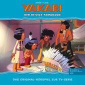 Folge 32: Der Heilige Tomahawk (Das Original-Hörspiel zur TV-Serie) von Yakari