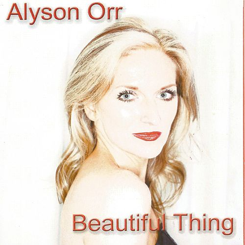 Beautiful Thing by Alyson Orr
