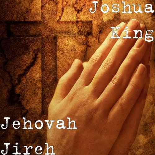 Jehovah Jireh von Joshua King