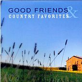 Great Friends & Country Favorites by Carroll Brown