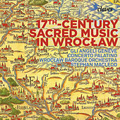 17th Century Sacred Music in Wrocław by Various Artists