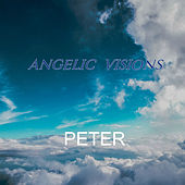Angelic Visions by Peter