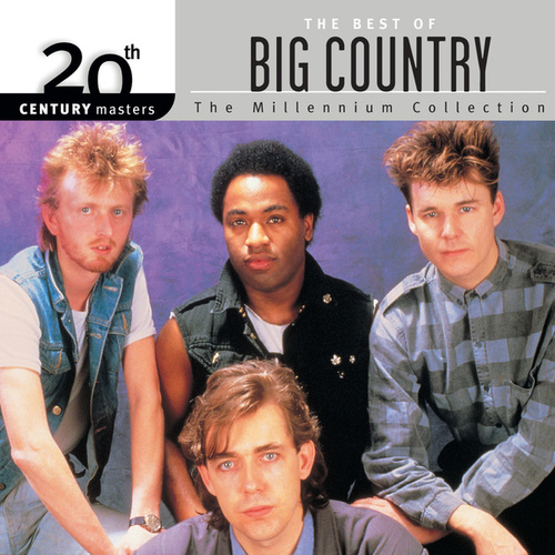 20th Century Masters: The Millennium Collection... by Big Country