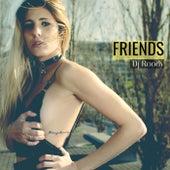 Friends de DJ Roody