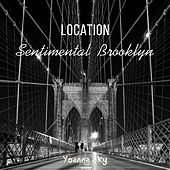 Location (Sentimental Brooklyn) von Yoanna Sky