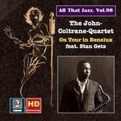 All that Jazz, Vol. 98: John Coltrane and Friends on Tour in Benelux de John Coltrane
