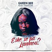Eske Sa Se Pa Lanmou? by Queen Bee