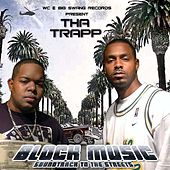 Block Music - Soundtrack to the Street by Tha Trapp