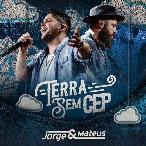 Terra Sem CEP (Ao Vivo) de Jorge & Mateus