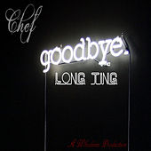 Goodbye Long Ting di Various Artists