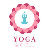 Yoga & Chill by Reiki